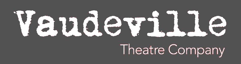 Vaudeville Theatre Company